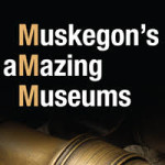 Muskegon's Amazing Museums Brochure